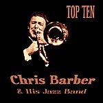 Chris Barber Chris Barber Top Ten
