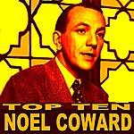 Noël Coward Noel Coward Top Ten
