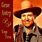 Gene Autry Gene Autry Top Ten