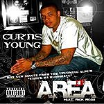 Curtis Young Area Feat. Rick Ross (Single)