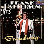 Frank Patterson Frank Patterson's Broadway