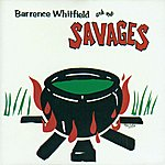 Barrence Whitfield & The Savages Barrence Whitfield & The Savages 1st Lp (Enchanced)