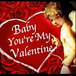 Tricia Greenwood Baby, You're My Valentine