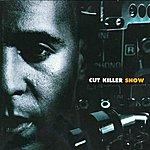 DJ Cut Killer Cut Killer Show 1