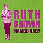 Ruth Brown Mambo Baby