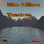 Mike Miller Timeless - Single