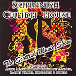 Skipinnish Skipinnish Ceilidh House - The Show