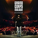 Grand Corps Malade Grand Corps Malade En Concert