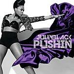 Jully Black Pushin'