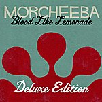 Morcheeba Blood Like Lemonade (Deluxe Version)
