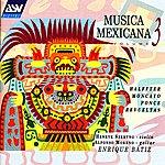 Henryk Szeryng Musica Mexicana Vol. 3: Halffter, Moncayo, Ponce, Revueltas