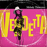 Melody Thornton Sweet Vendetta