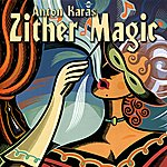Anton Karas Zither Magic