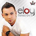Eloy Pienso En Tí - Single