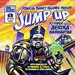 Afrika Bambaataa Jump Up (Feat Afrika Bambaataa) (Deluxe Versions)