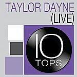 Taylor Dayne 10 Tops: Taylor Dayne (Live)