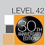Level 42 Level 42 - 30th Anneversary Edition