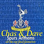 Chas & Dave Chas & Dave Sing Spurs Anthems