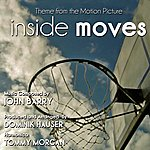 John Barry Inside Moves - Theme From The Motion Picture (Feat. Dominik Hauser & Tommy Morgan) - Single