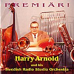 Harry Arnold Premiar! (1956, 1960)