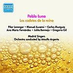 Ataulfo Argenta Luna, P.: Cadetes De La Reina (Los) [Zarzuela] (Lorengar, Ausensi, Argenta) (1955)