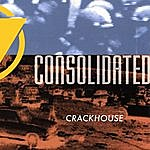 Consolidated Crackhouse (Single)