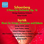 Rafael Kubelik Schoenberg: 5 Pieces For Orchestra - Bartok: Music For Strings, Percussion And Celesta