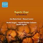 Ataulfo Argenta Chapi, R.: Revoltosa (La) [Zarzuela] (Iriarte, Ausensi, Argenta) (1951)
