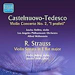 Jascha Heifetz Castelnuovo-Tedesco: Violin Concerto No. 2 - Strauss: Violin Sonata