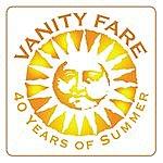 Vanity Fare Vanity Fare: 40 Years Of Summer