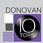 Donovan 10 Tops: Donovan