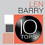 Len Barry 10 Tops: Len Barry