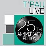 T'Pau T'pau: Live - 25th Anniversary Edition
