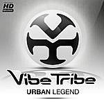 The Vibe Tribe Urban Legend
