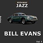 Bill Evans Highway Jazz - Bill Evans, Vol. 1