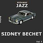 Sidney Bechet Highway Jazz - Sidney Bechet, Vol. 1