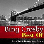 Bing Crosby Best Of : Bing Crosby