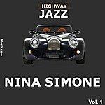 Nina Simone Highway Jazz - Nina Simone, Vol. 1