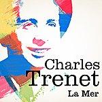 Charles Trenet Charles Trenet : La Mer