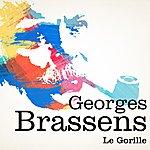 Georges Brassens Georges Brassens : Le Gorille