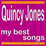 Quincy Jones My Best Songs - Quincy Jones
