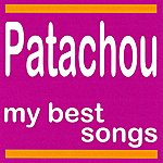 Patachou My Best Songs - Patachou