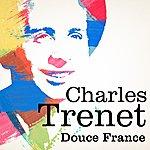 Charles Trenet Charles Trenet : Douce France