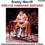 Buddy Merrill Buddy Merrill & His Hawaiian Guitars