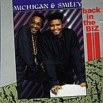 Michigan & Smiley Back In The Biz