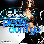 Jaybee Please Don't Go