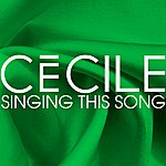 Cecile Singing This Song