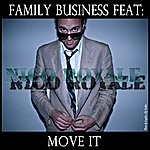 Family Business Move It (Feat. Nico Royale)