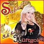 Sabrina Ich Habe Hüftgold