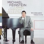 Michael Feinstein We Dreamed These Days